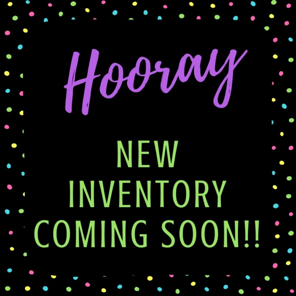 Other - NEW INVENTORY COMING SOON!!